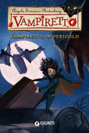 Vampiretto in pericolo - Angela Sommer Bodenburg  