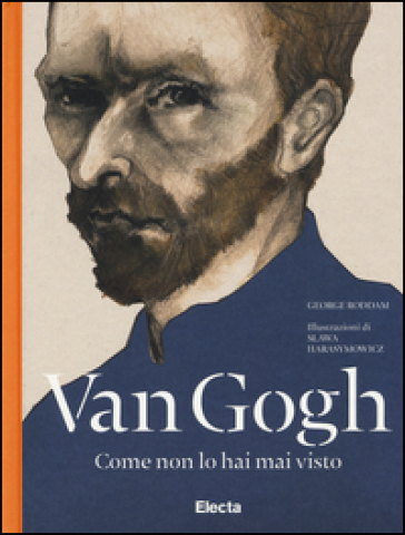 Van Gogh come non lo hai mai visto - George Roddam | Rochesterscifianimecon.com