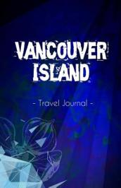 Vancouver Island Travel Journal