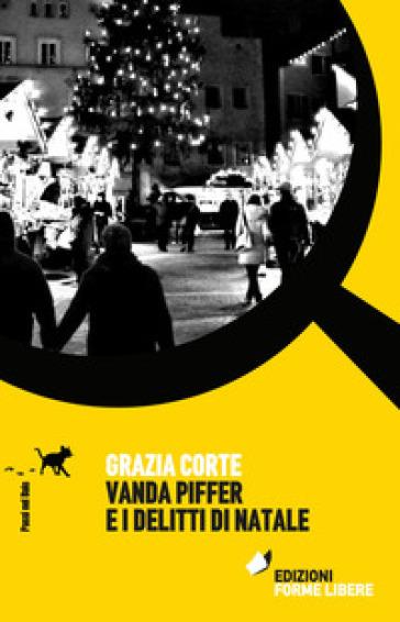 Vanda Piffer e i delitti di Natale - Grazia Corte  