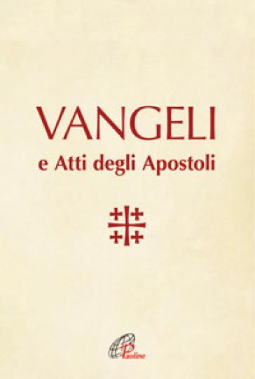 Vangeli e Atti degli Apostoli - Conferenza episcopale italiana  