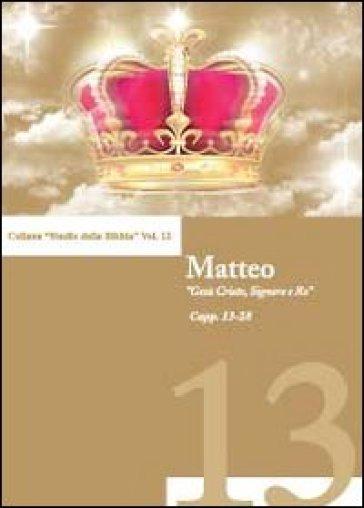Il Vangelo di Matteo (capp. 13-28). 2. - Andrea Belli  