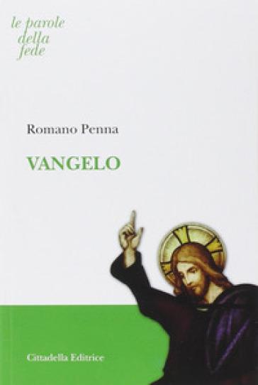 Vangelo - Romano Penna  