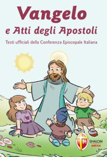 Vangelo e Atti degli Apostoli - Conferenza episcopale italiana  