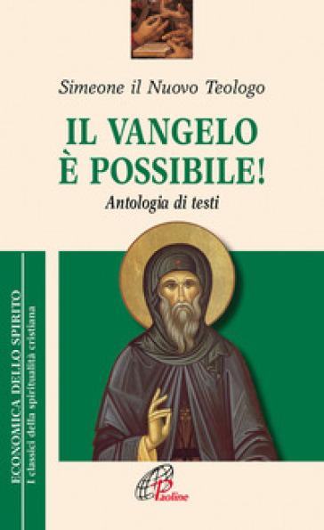 Il Vangelo è possibile! Antologia di testi - Simeone |