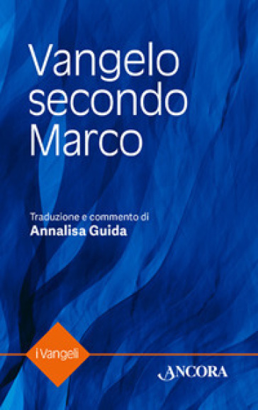 Vangelo secondo Marco - A. Guida | Kritjur.org