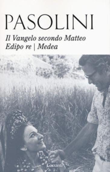 Il Vangelo secondo Matteo-Edipo re-Medea - Pier Paolo Pasolini | Thecosgala.com