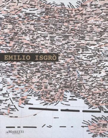 Var ve yok. Catalogo della mostra. Ediz. multilingue - Emilio Isgrò |
