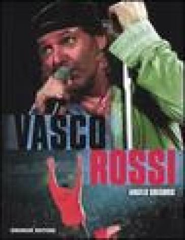 Vasco Rossi - Angelo Gregoris |