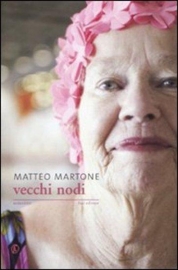 Vecchi nodi - Matteo Martone | Kritjur.org