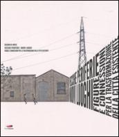 Vecchie periferie. Nuovi luoghi. Figure e connessioni per la trasformazione della città esistente - Giacomo De Amicis