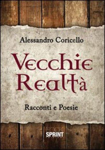 Vecchie realtà - Alessandro Coricello | Kritjur.org