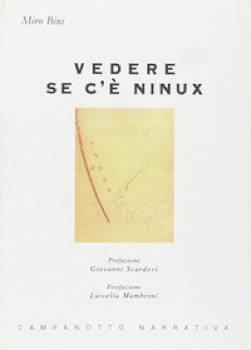 Vedere se c'è Ninux - Miro Bini | Kritjur.org
