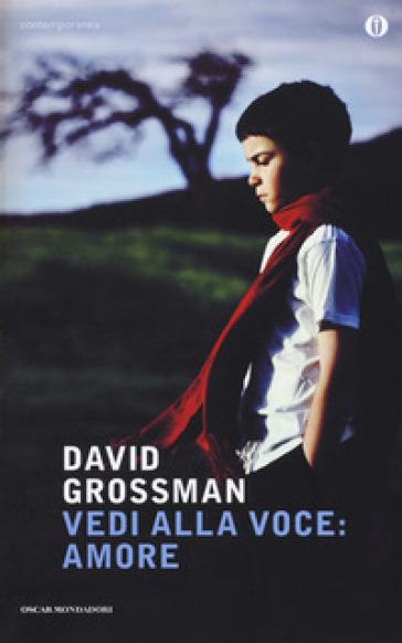 Vedi alla voce: amore - David Grossman |