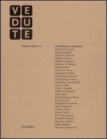 Vedute. Architettura e costruzione (2009) vol. 0