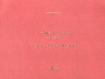 Vedute di Palermo e dintorni di Ettore Aragona Pignatelli - Ildegarda Barbera |