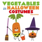 Vegetables in Halloween Costumes