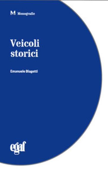 Veicoli storici - E. Biagetti  