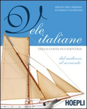 Vele italiane della costa occidentale - Sergio Bellabarba | Rochesterscifianimecon.com