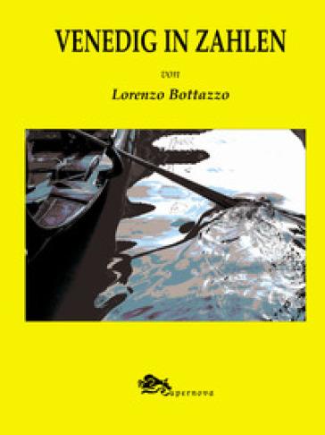 Venedig in zahlen - Lorenzo Bottazzo  