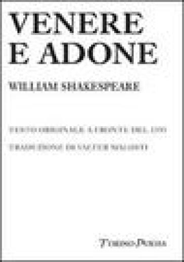 Venere e Adone. Testo inglese a fronte - William Shakespeare |