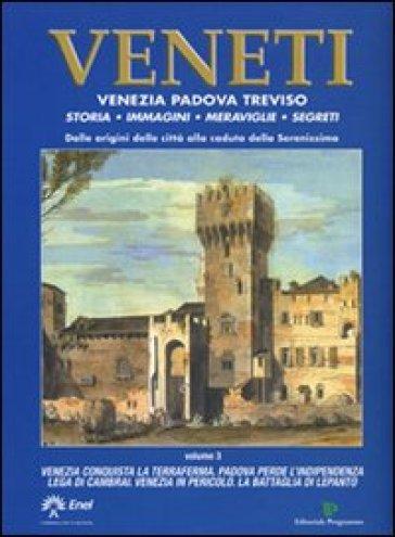 Veneti. Venezia Padova Treviso. 3. - G. Felisari pdf epub
