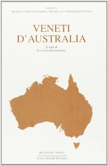 Veneti d'Australia - L. Segafreddo | Kritjur.org