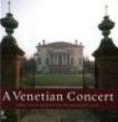 Venetian concert. Grand italian architecture and Reinassance music. Con 4 CD Audio (A)