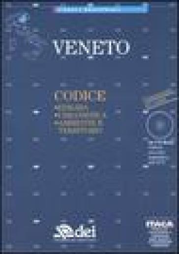Veneto. Edilizia, urbanistica, ambiente e territorio. Con CD-Rom -  pdf epub