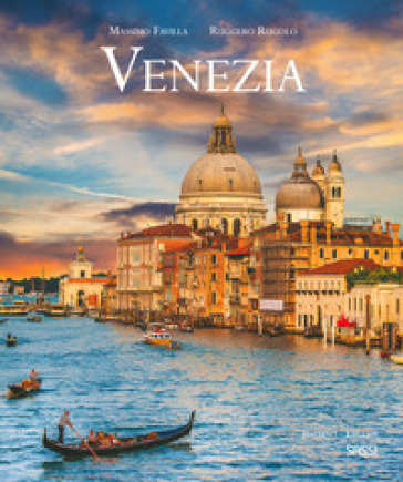 Venezia. Ediz. italiana e inglese - Massimo Favilla |
