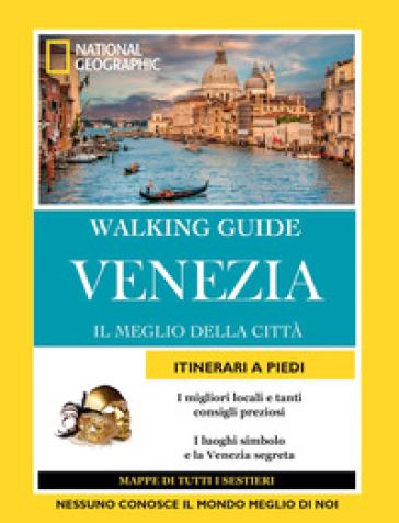 Venezia. Il meglio della città - Joe Yogerst | Ericsfund.org