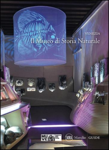 Venezia. Il Museo di storia naturale - M. Bon  