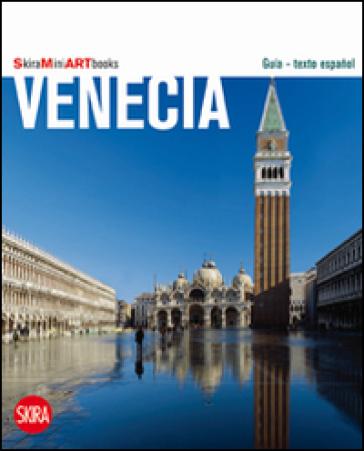 Venezia art book. Ediz. spagnola