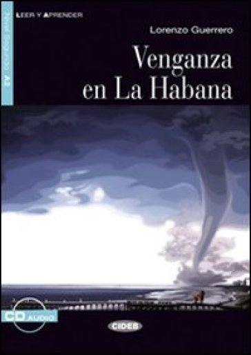 Venganza en la Habana. Con CD Audio