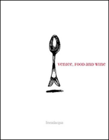 Venice. Food and wine - M. E. Chojnacka pdf epub