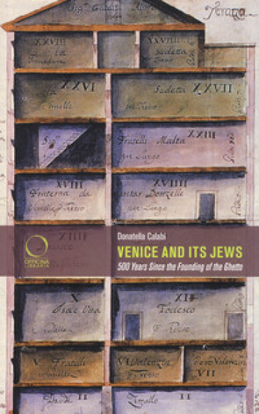 Venice and its jews. 500 years since the founding of the ghetto - Donatella Calabi | Thecosgala.com