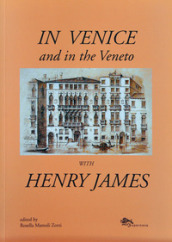 In Venice and in the Veneto with Henry James