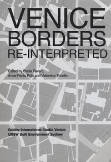Venice borders re-interpreted - P. Favaro |