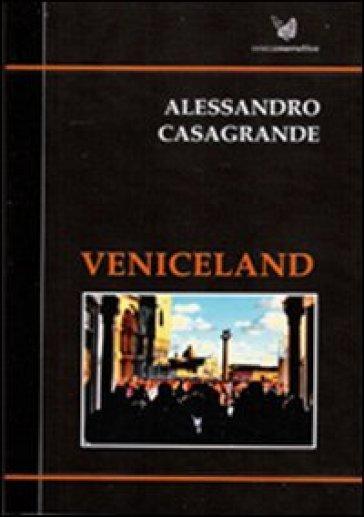 Veniceland - Alessandro Casagrande | Kritjur.org