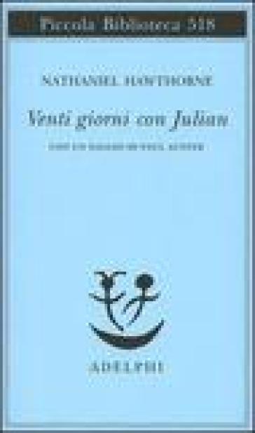 Venti giorni con Julian - Nathaniel Hawthorne |