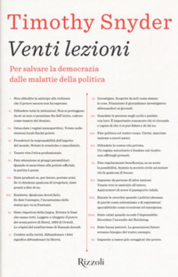 Venti lezioni. Per salvare la democrazia dalle malattie della politica - Timothy Snyder   Ericsfund.org