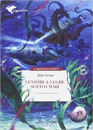 Ventimila leghe sotto i mari. Con espansione online - Jules Verne |