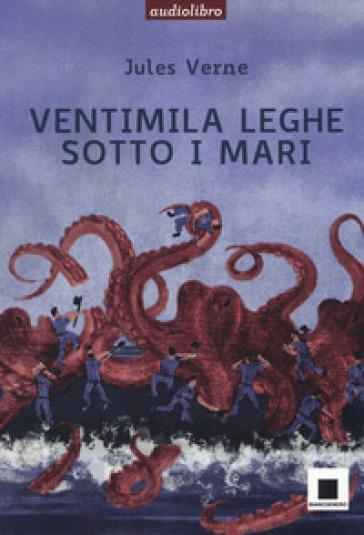 Ventimila leghe sotto i mari. Ediz. ad alta leggebilità letto da Marco Franzelli. Con CD-Audio - Jules Verne |