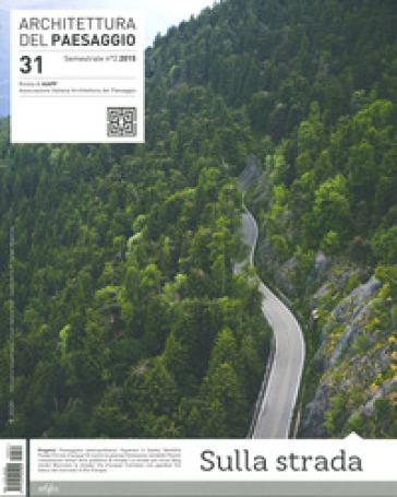 Ventinove + 1 tesi in architettura del paesaggio - A. Lambertini |