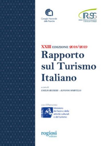 Ventitreesimo rapporto sul turismo italiano 2018-2019 - E. Becheri  