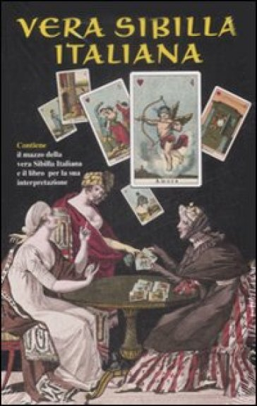 Vera sibilla italiana. Con 52 carte - Laura Tuan |