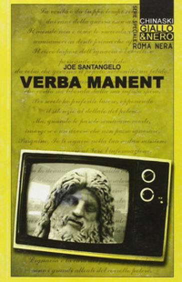 Verba manent - Joe Santangelo |
