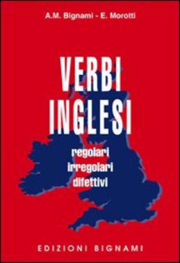 Verbi inglesi - Annamaria Bignami |
