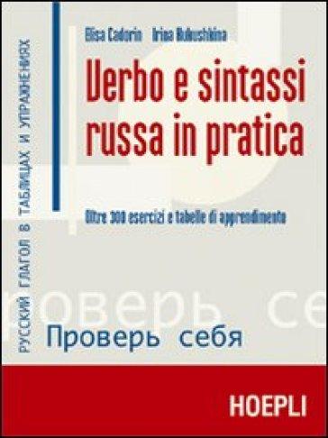 Verbo e sintassi russa in pratica - Elisa Cadorin |