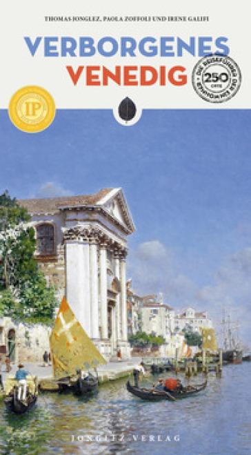 Verborgenes Venedig - Thomas Jonglez | Rochesterscifianimecon.com